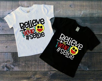 Children's Tee Shirt, Believe in your Selfie, Kids Emoji T-Shirt, Black or White Tee, Infants, Toddler, Youth, Boy, Girl, Unisex Shirt