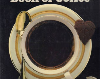 ROLNICK, Harry. The Complete Book of Coffee.