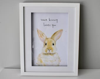 Some Bunny Loves Me | Bunny | Easter | Print | A4