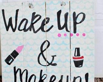 Wakeup & Makeup
