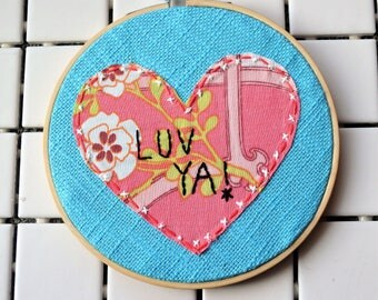 luv ya upcycled embroidery hoop