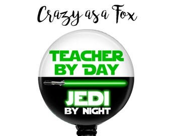 "Star Wars ""Teacher by Day Jedi by Night"" Retractable Badge Holder, Badge Reel, Lanyard, Stethoscope ID Tag, Teacher Gift"