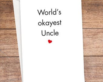 World's Okayest Uncle Card