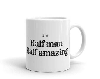 Half Man, Half Amazing mug