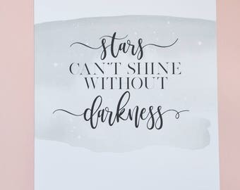 Stars can't shine without darkness A4 Print
