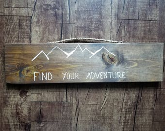 Find Your Adventure- Sign
