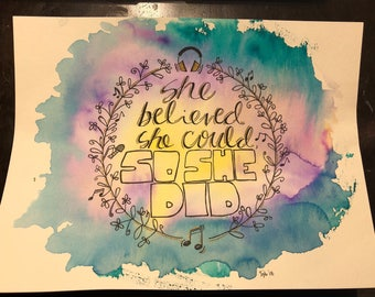 "Print ""She believed she could"""