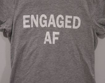 ENGAGED AF - black 100% cotton tee ladies