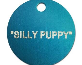 Dog Tag - Silly Puppy