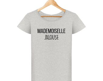 T-shirt Miss jealous