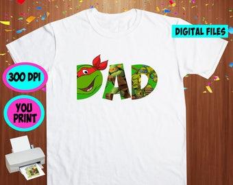 TMNT. Iron On Transfer. Tmnt Printable DIY Transfer. Tmnt Daddy Shirt DIY. Instant Download. Digital Files Only.