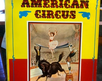 Pictorial History of The American Circus Hardback with Dustcover 1967