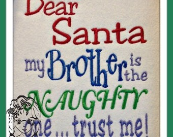 Dear SaNTA BRoTHER SiSTER NaUGHTY One ~ Christmas saying ~ Downloadable DiGiTaL Machine Embroidery Design by Carrie
