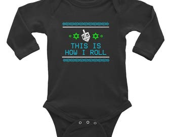 This is how  I roll  Dreidel Hanukah  Infant Long Sleeve Bodysuit