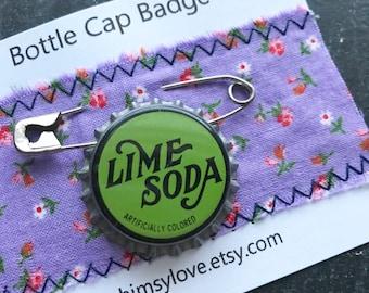 Vintage Lime Soda Bottle Cap Badge