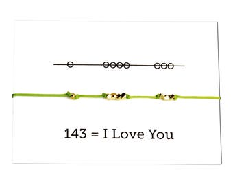 I Love You 143 Cord Bracelet, Valentines Day, - Avocado
