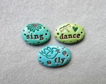 Pebbles of Inspiration/ Word Beads/2-Hole Connectors/Bracelet Connectors - Sing, Dance, Fly