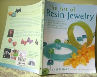 The Art of Resin Jewelry Book, How to Make Resin Jewelry, Sherri Haab, Casting, Molds, Resin Instructions