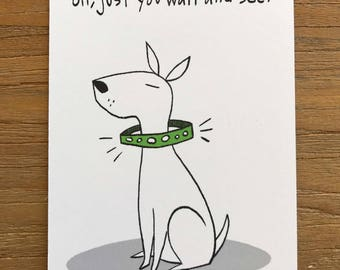 Tiny Art Print Cute Funny Dog Cartoon Illustration - Wait And See
