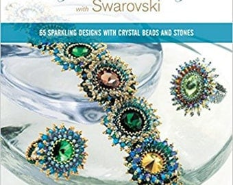 Book - Creating Crystal Jewelry with Swarovski: 65 Sparkling Designs with Crystal Beads and Stones Paperback – by Laura McCabe