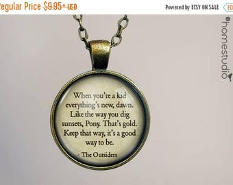ON SALE - The Outsiders (Sunsets) Quote jewelry. Necklace, Pendant or Keychain Key Ring. Perfect Gift Present. Glass dome metal charm by Hom