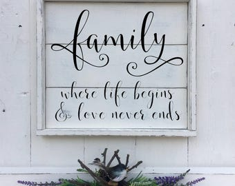 FAMILY where life begins and love never ends   Family Sign   Farmhouse Sign   Shiplap Style Sign   17 x 15