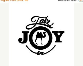 WEEKEND SALE Take Joy In Camels Decal