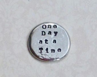 One Day at a Time Pocket Token - Hand Stamped Personalized Pewter Pocket Stone - Mantra Pewter Pocket Pebble Keepsake