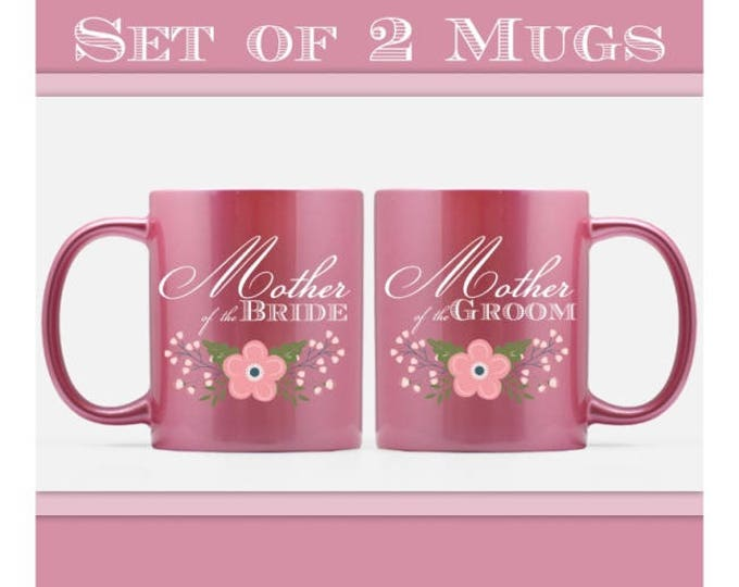 Mother of the Bride AND Mother of the Groom Pink Ceramic Mugs, Set of TWO mugs, 11 oz