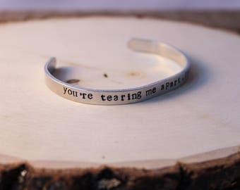 Cuff Bracelet - Boho Bracelet - Stamped Aluminum Bracelet - You're tearing me apart lisa - Tommy Wiseau - the room