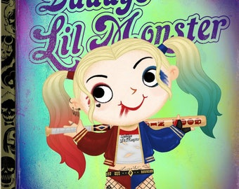 Daddy's Little Monster - 8x10 PRINT