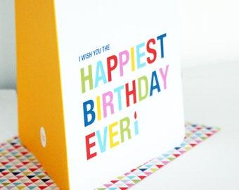 Geburtstagskarte  [HAPPIEST BIRTHDAY EVER] Din A6