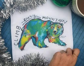 Climb every mountain, grizzly bear towel, grizzly bear, colorful bear art, colorful bear, christmas gifts, sound of music quote,