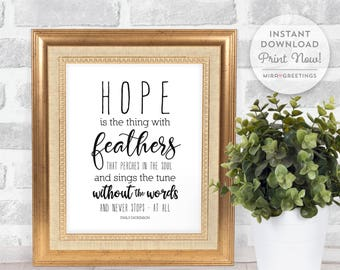 Emily Dickinson quote - hope is the thing with feathers quote - famous quotes wall art - subway art -  instant download printable file