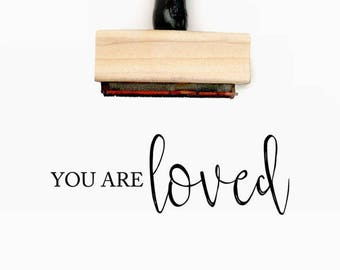 You are loved - Pre-Designed Rubber Stamp - Branding, Packaging, Invitations, Party, Wedding Favors - WR001