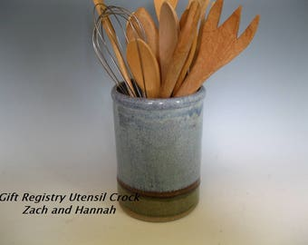 Utensil crock for Zach and Hannah