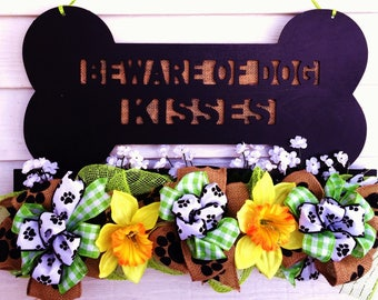 FREE SHIPPING Dog Bone Paws Beware of Dog Kisses  - Welcome Door Wreath Hanger