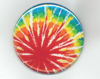 Tie Dye Psychedelic Cool 1970's - Pinback Button 2 1/4 Inch