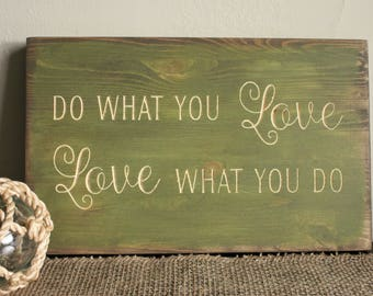 Do What You Love, Love What You Do Teacher Appreciation Mentor Sign - 8x12 Vintage Carved Wood Sign