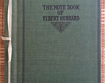 Vintage Book of Mottos:  The Note Book of Elbert Hubbard, Amazing Collection of Roycroft Letterpress Plates! R