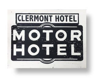 Clermont Hotel- replica of neon sign rustic sign 20 x 28