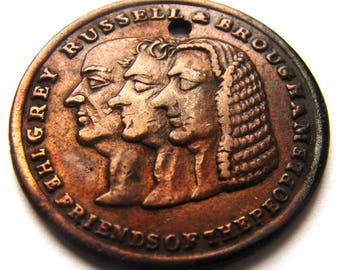 Antique 1832 BRITAN REFORM BILL Grey Russell & Brougham The Great Reform Bill Token Medal