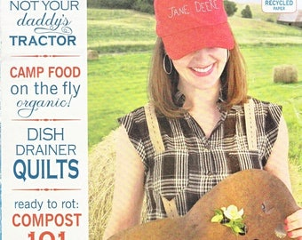 On Sale Mary Janes Farm Magazine-Camp Food, Dish Drainer Quilt, Composting, Repurpose Piano-June-July 2011