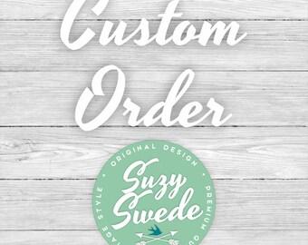 Custom Order for Stacee