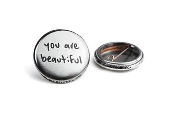 You Are Beautiful Mini Button
