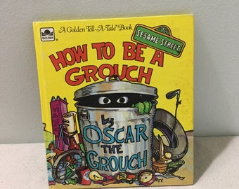 Vintage Sesame Street How To Be A Grouch Book