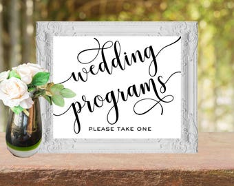 Wedding sign Wedding programs instant download - Printable programs sign Wedding programs please take one sign Calligraphy Black and white