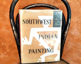 Mid Century Southwest Indian Painting Clara Lee Tanner Vintage Book 1957 First Edition Lots of Color Illustrations with Dust Jacket