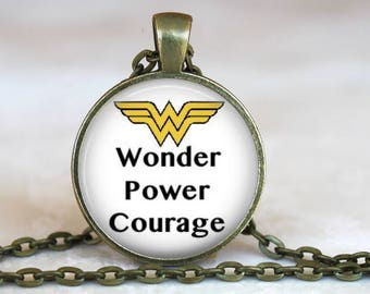 Wonder Woman 2017..Wonder Power Courage..Inspirational Words..Glass Pendant, Necklace or Key Ring