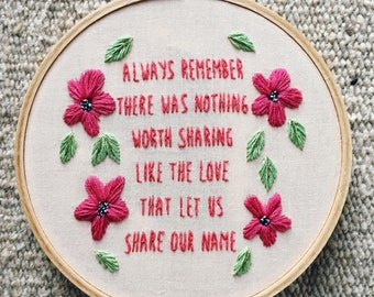 Avett Brothers song lyrics hand embroidery anniversary gift family wedding present embroidered hoop art adoption